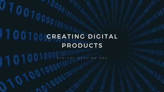 Creating digital products