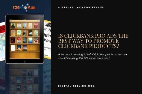 Best way to promote Clickbank products